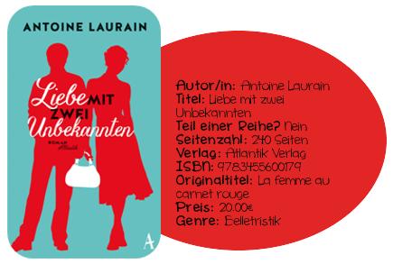 http://www.amazon.de/Liebe-zwei-Unbekannten-Antoine-Laurain/dp/3455600174/ref=sr_1_1?ie=UTF8&qid=1427098532&sr=8-1&keywords=Liebe+mit+zwei+Unbekannten