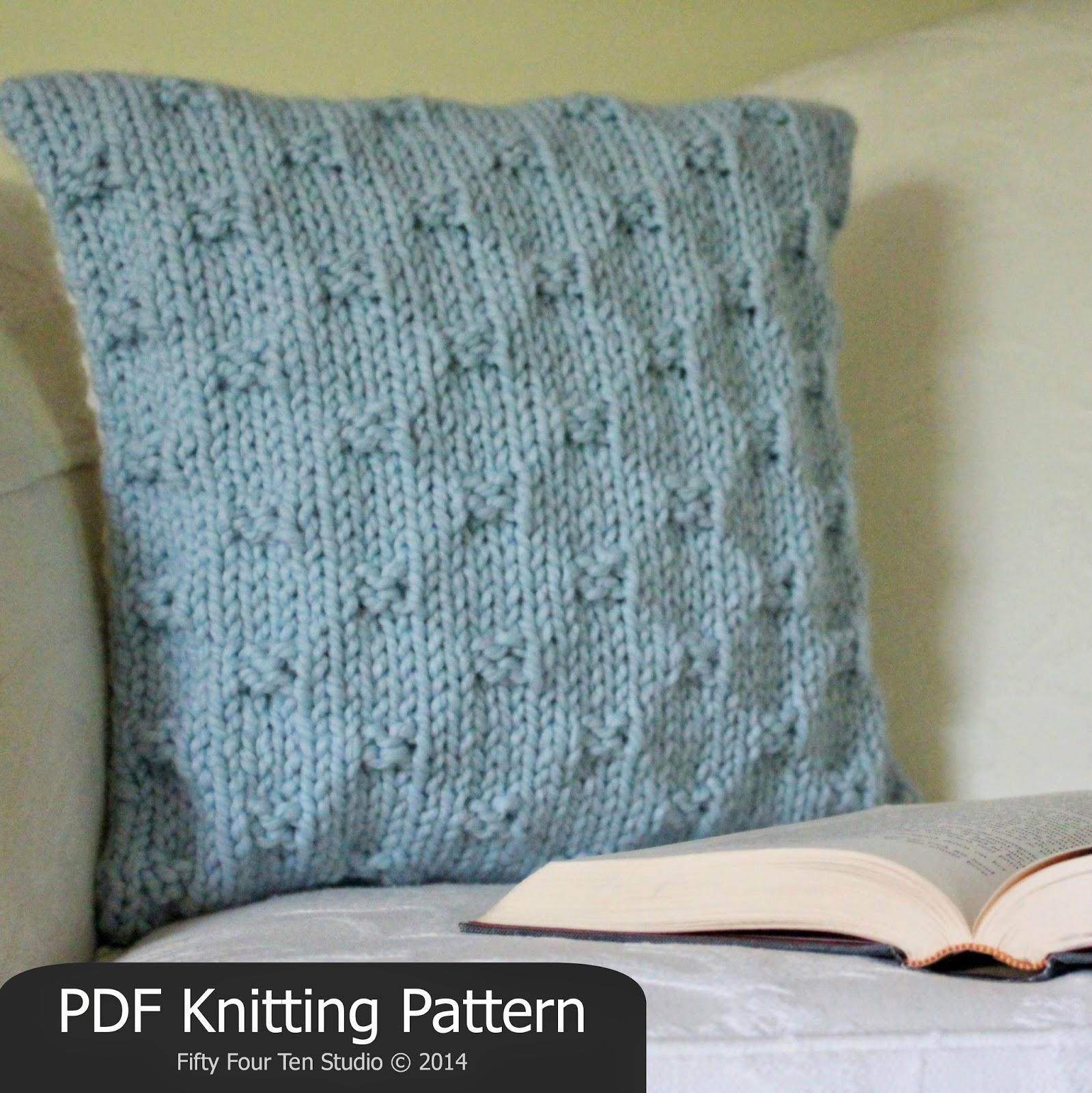 Pillow Knitting Pattern : Fifty Four Ten Studio: The Perfect Present Pillow   New Knitting Pattern