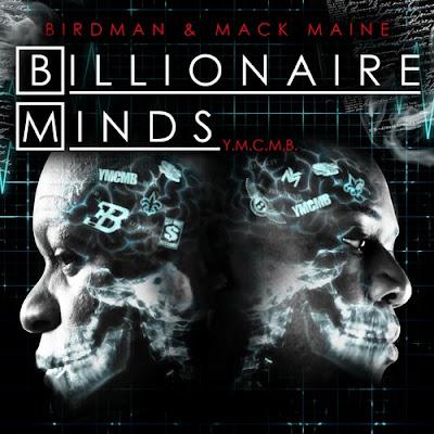 Birdman_And_Mack_Maine-Billionaire_Minds_(No_DJ)-(Bootleg)-2011