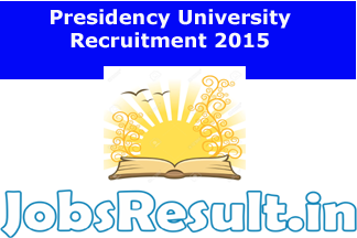 Presidency University Recruitment 2015