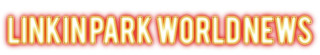 Linkin Park World News