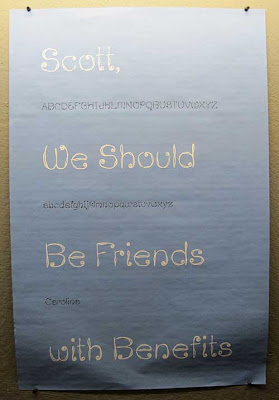 Sign reading Scott, we should be friends with benefits