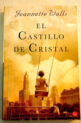 El castillo de cristal - Jeannette Walls [Multiformato | Español | 3.16 MB]