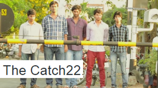 THE CATCH 22 Telugu Short Film