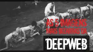 imagens da Deep Web