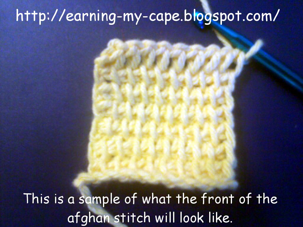 Earning-My-Cape: Afghan/Tunisian Crochet Stitch PhotoTutorial