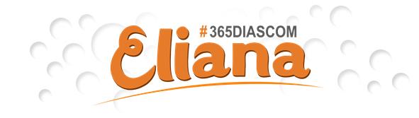 #365DiasComEliana | Fã-site