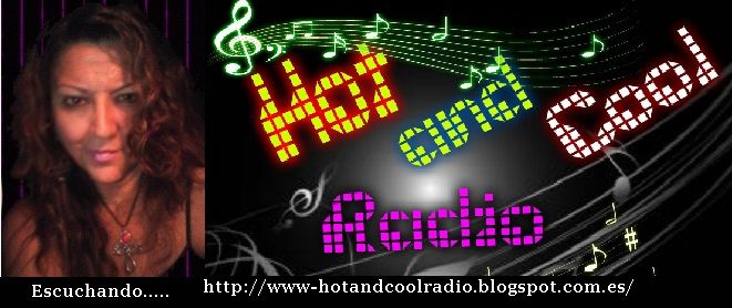 Escucho HOT AND COOL..