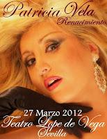 Patricia Vela en Sevilla, actuación el 27 de marzo de 2012. Presentación de 'Renacimiento' su nuevo disco, en el Teatro Lope de Vega