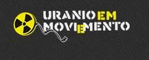 Urânio em Movimento