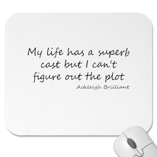 cast of my life quote mousepad