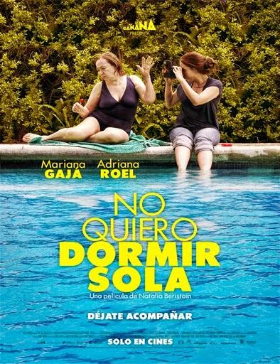 Ver No quiero dormir sola (2012) Online
