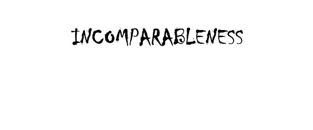 Incomparableness