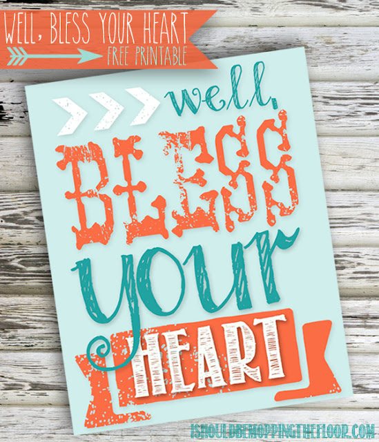 "Free ""Well, Bless Your Heart"" Printable. High res PDF prints out in 8x10 size."
