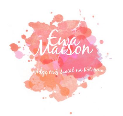 Ewa Maison