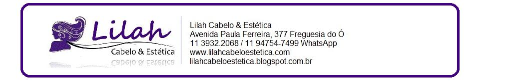 LILAH CABELO E ESTÉTICA