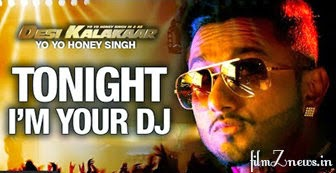 I'm Your DJ Tonight Lyrics from Desi Kalakaar - Yo Yo Honey Singh