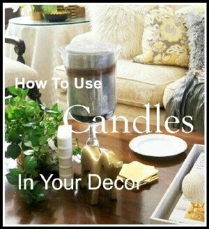 How To Use Candles In Your Decor