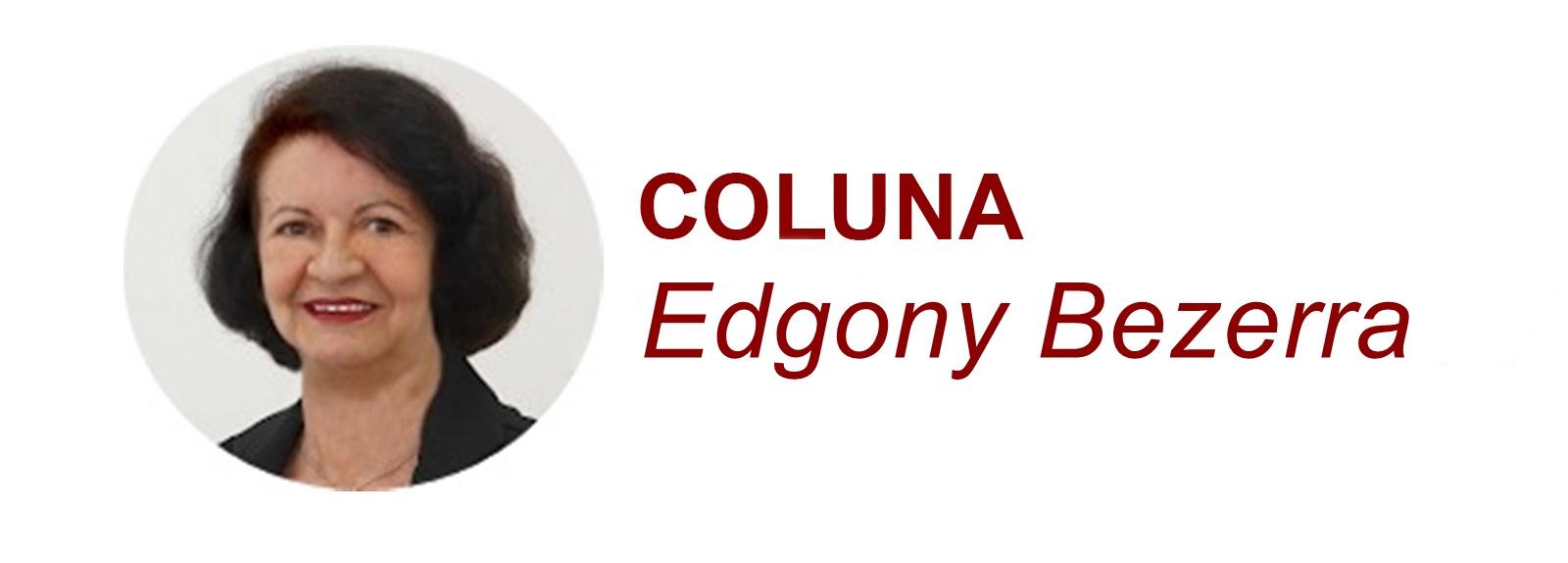 COLUNA FÁCIL: EDGONY BEZERRA