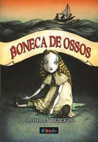 Boneca de Ossos - Holly Black