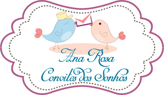 Ana Rosa Convites dos Sonhos