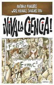 """""""¡Viva la Ciencia!"""" - José Manuel Sanchez Ron."""