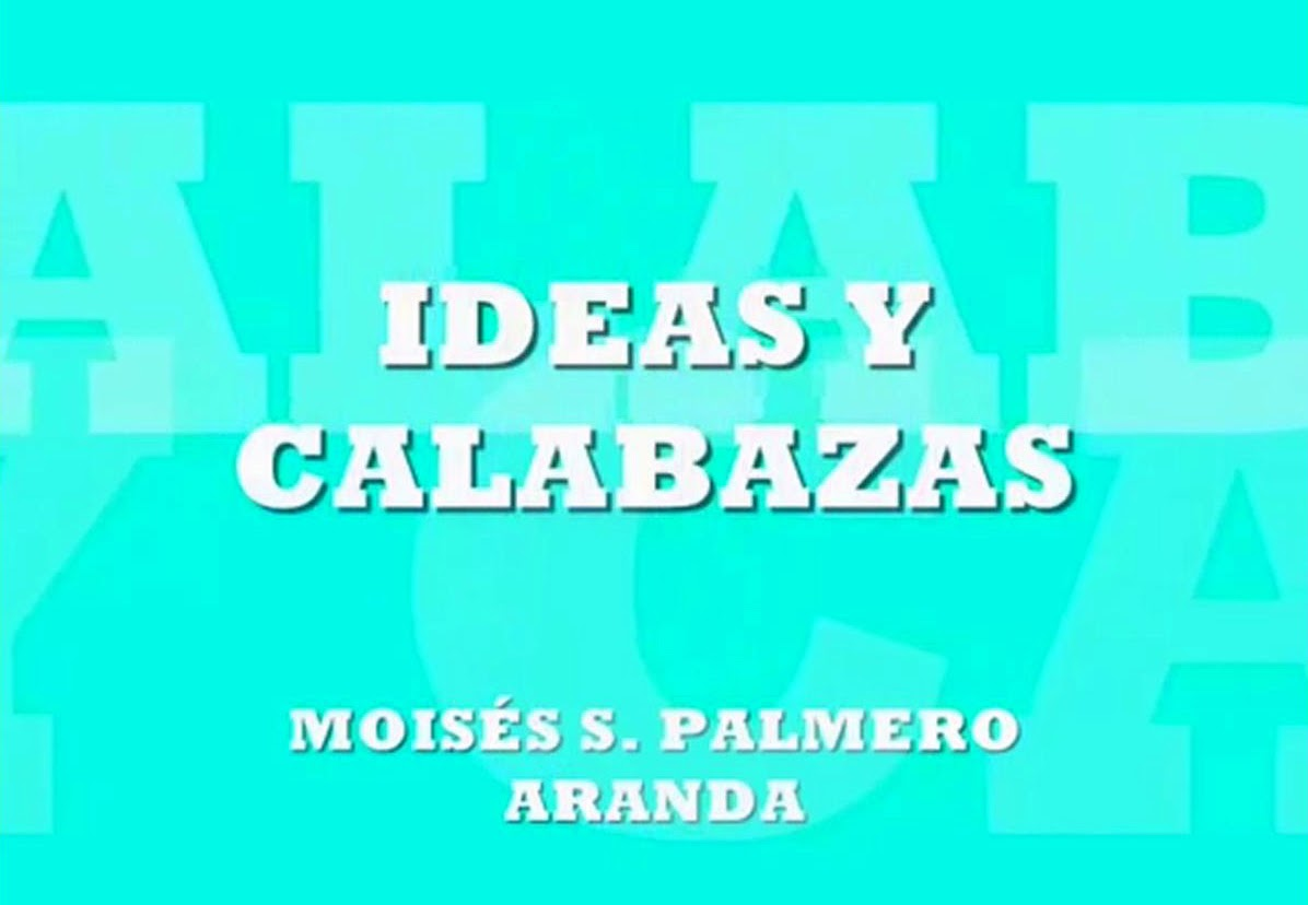 IDEAS Y CALABAZAS