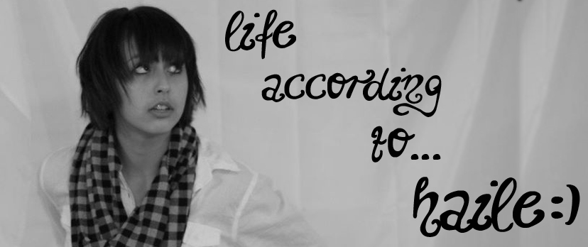 Life According to... Haile:)