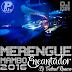 Merengue Bomba Encantador 2016 - DJ Gabriel Romero