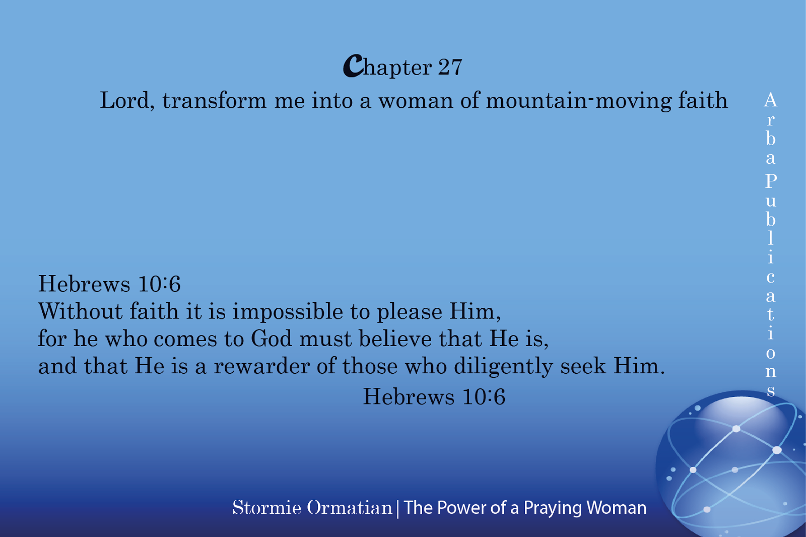 The transforming power of faith array arba publications chapter 27 lord transform me into a woman of rh arbapublications blogspot fandeluxe Gallery