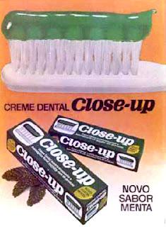 propaganda creme dental Close Up - 1973. 1973; os anos 70; propaganda na década de 70; Brazil in the 70s, história anos 70; Oswaldo Hernandez;