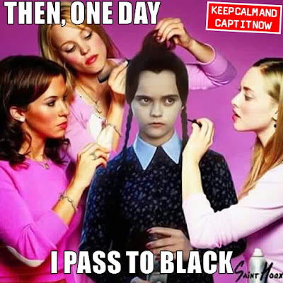 Then, one day I pass to black