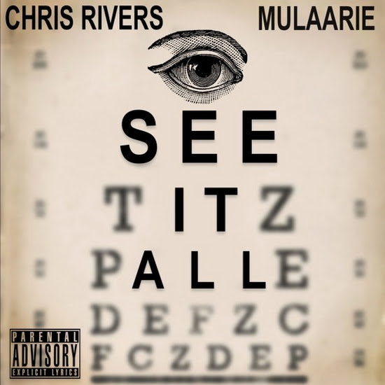 Chris Rivers - I See It All (Freestyle) (Feat. Mulaarie)