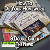 How to do your Homework & Double Check the News