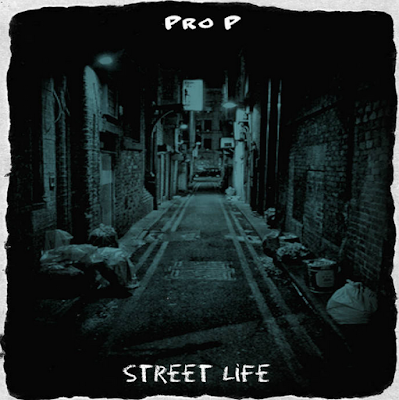 PRO P - STREET LIFE album cover