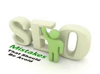 SEO Mistakes That Should Be Avoid