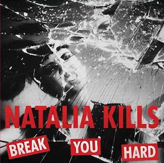 Natalia Kills - Break You Hard Lyrics