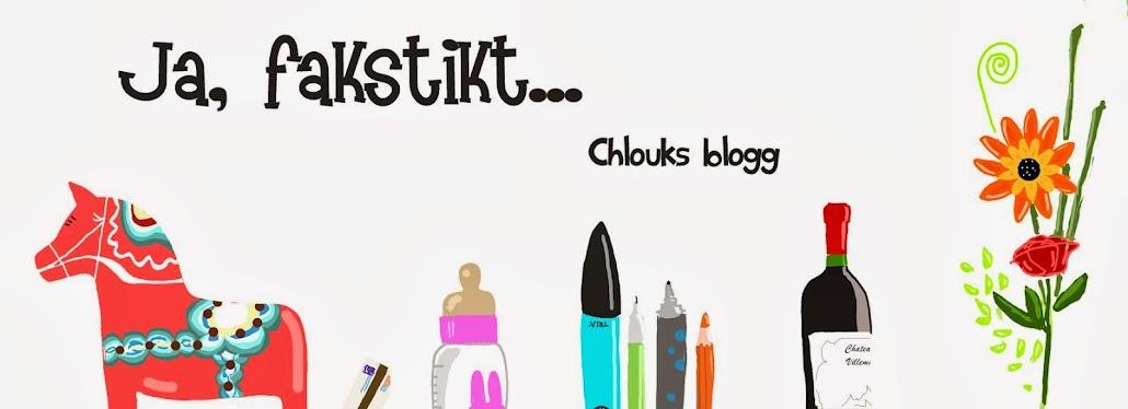 ja, faktiskt chlouks blogg