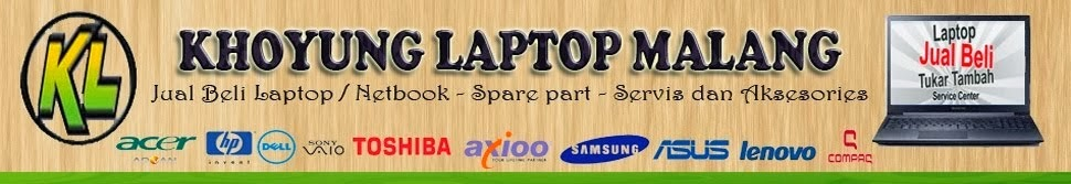 Laptop Bekas | Second Malang | Service dan Spare Part
