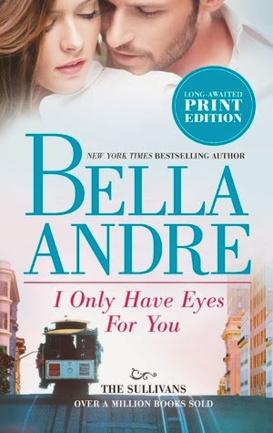 i only have eyes for you pdf bella andre