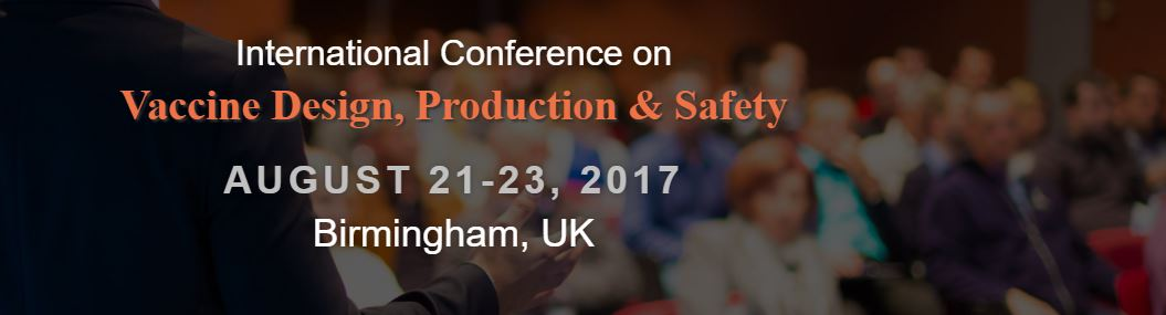 International Conference on Vaccine Design, Production and Safety