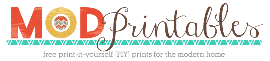 mod printables: free printables for the modern home