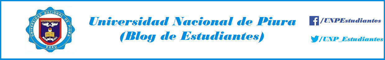Universidad Nacional de Piura (Blog de Estudiantes)