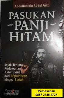 Buku pasukan panji hitam kelompok perlawanan sejak dari afghanistan hingga suriah penerbit jazera