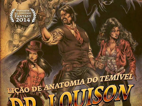 Lançamento: Brasiliana Steampunk – A Lição de Anatomia do Temível Dr. Louison, de Enéias Tavares e Fantasy - Casa da Palavra