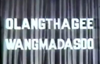 Olangthagee Wangmadasoo - Full Manipuri Movie