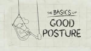 Good Posture | video