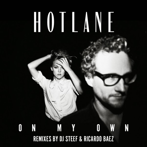 Hotlane - On My Own