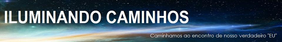 ILUMINANDO CAMINHOS