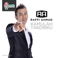 Download Album Raffi Ahmad - Kamulah Takdirku 2015 MP3